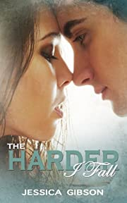The Harder I Fall (The Harder I Fall series Book 1)