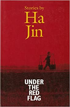 Under the Red Flag: Ha Jin: 9781581950069: Amazon.com: Books