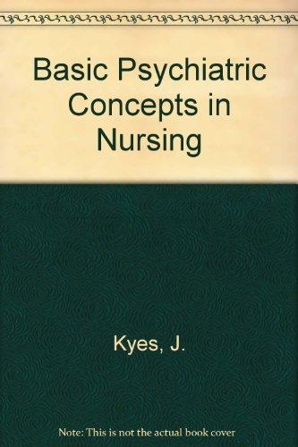 Basic Psychiatric Concepts in Nursing