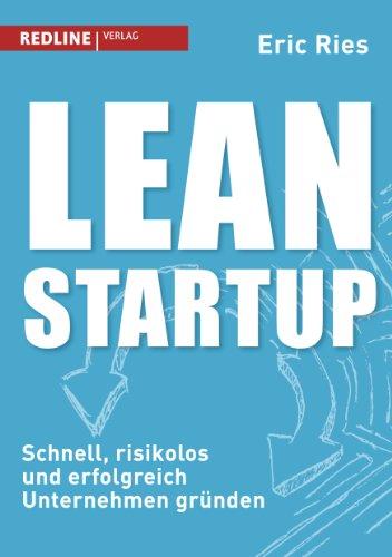 Buchseite und Rezensionen zu 'Lean Startup: Schnell, risikolos und erfolgreich Unternehmen gründen' von Eric Ries