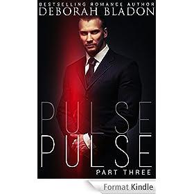 Pulse - Part Three (The Pulse Series Book 3) (English Edition)
