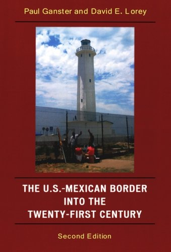 The U.S.-Mexican Border into the Twenty-First Century...