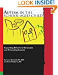 Autism in the School-Aged Child: Expa...