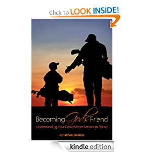 Becoming God's Friend: Understanding Your Growth from Servant to Friend