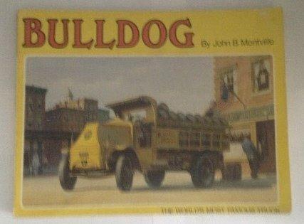 Bulldog, the World's Most Famous Truck (A Transportation Series Book) (Mack Trucks Bulldog compare prices)