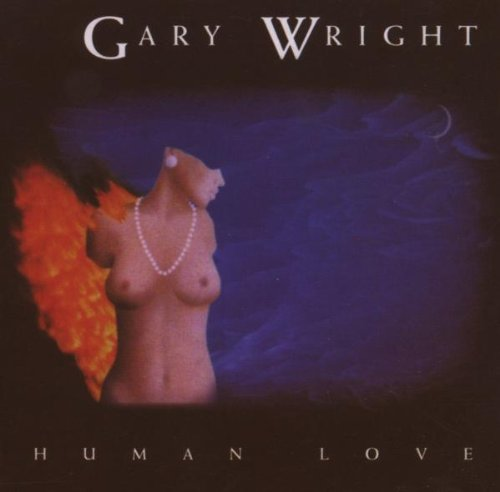 GARY WRIGHT - Human Love - Zortam Music