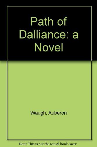 Path of Dalliance: a Novel PDF
