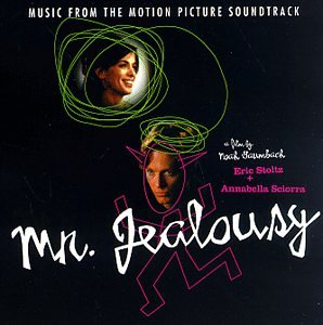 Mr. Jealousy: Music From The Motion Picture Soundtrack