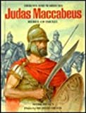 img - for Judas Maccabaeus Rebel of Israel (Heroes and Warriors Series) book / textbook / text book