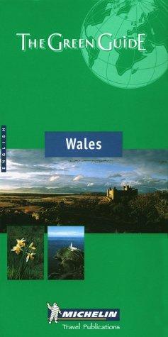 Wales (Michelin Green Guide Wales)