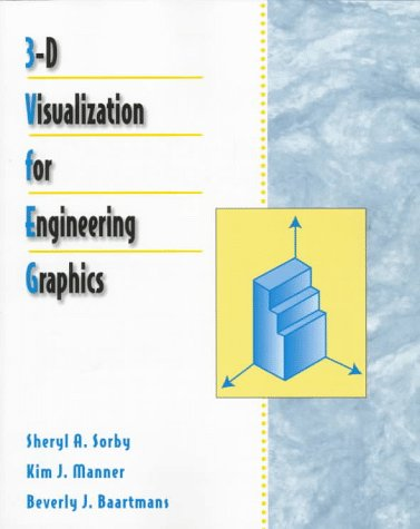 3-D Visualization for Engineering Graphics