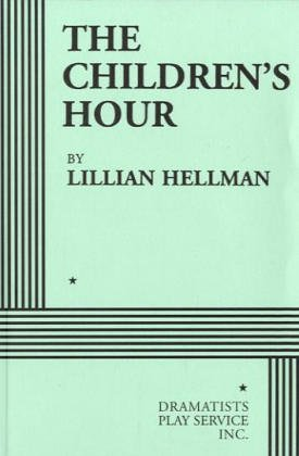 The Children's Hour Free Book Notes, Summaries, Cliff Notes and Analysis
