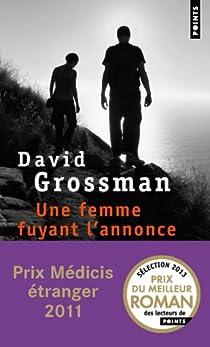 Une femme fuyant l'annonce par David Grossman