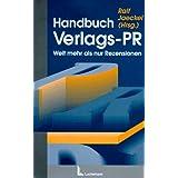 """Handbuch Verlags-PR, m. Diskette (3 1/2 Zoll) Weit mehr als nur Rezensionenvon """"Ralf Jaeckel"""""""