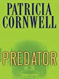Predator: A Kay Scarpetta Novel