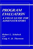 img - for Program Evaluation: A Field Guide for Administrators book / textbook / text book