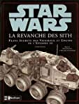 Star Wars : La revanche des Sith : Pl...