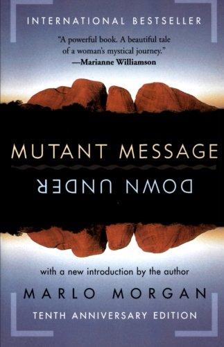 Mutant Message Down Under, Tenth Anniversary Edition