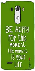 Snoogg Be Happy Boldness 2754 Designer Protective Back Case Cover For LG G3