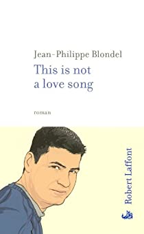 This is not a love song par Blondel