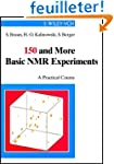 150 And More Basic Nmr Experiments: A...