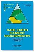 Rare Earth Element Geochemistry (Developments in Geochemistry)