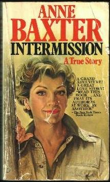Intermission: A True Story, Anne Baxter