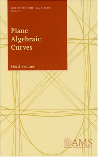 Plane Algebraic Curves (Student Mathematical Library)