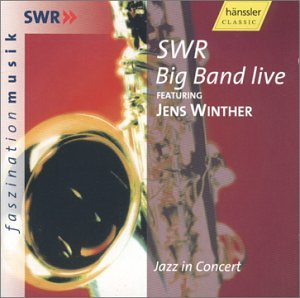 Jazz in Concert by Jens Winther and Swr Big Band