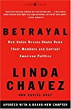 Betrayal: How Union Bosses Shake Down Their Members and Corrupt American Politics (1400052602) by Linda Chavez