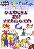 img - for Giochi in viaggio book / textbook / text book