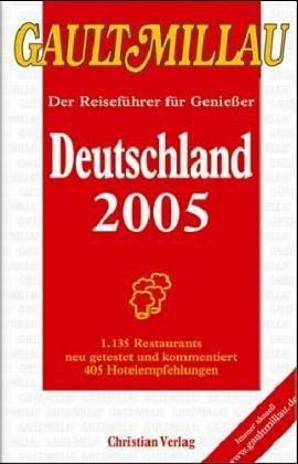 GAULT MILLAU Deutschland 2004. Der Reiseführer