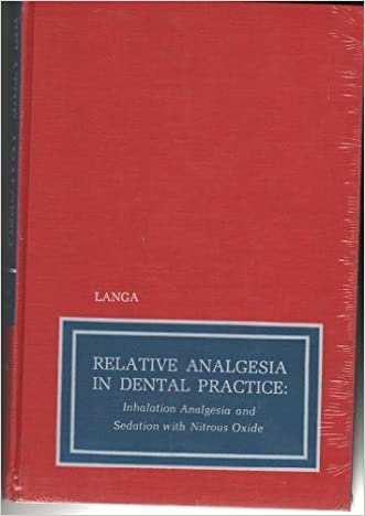 Relative Analgesia in Dental Practice