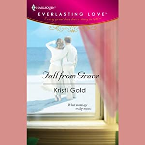 Fall from Grace | [Kristi Gold]