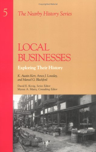 Local Businesses: Exploring Their History (American...