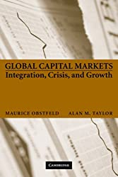 Global Capital Markets: Integration, Crisis, and Growth (Japan-US Center UFJ Bank Monographs on International Financial Markets)