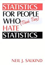 Statistics for People Who by Neil J. Salkind
