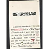 Mathematics and the Imagination (0671208551) by Edward Kasner