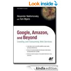Google, Amazon, and Beyond: Creating and Consuming Web Services (The Expert's Voice)