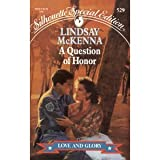A Question Of Honor (Silhouette Special Edition, No 529) (0373095295) by Lindsay McKenna