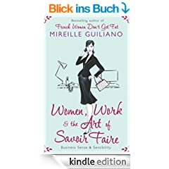 Women, Work, and the Art of Savoir Faire: Business Sense & Sensibility