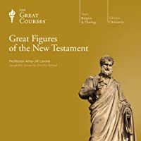 Great Figures of the New Testament  by  The Great Courses Narrated by Professor Amy-Jill Levine