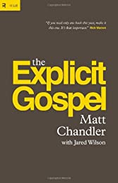 The Explicit Gospel (Re: Lit)