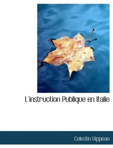 L'instruction Publique en Italie