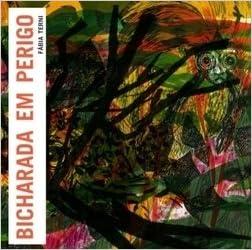 Bicharada em Perigo (Portuguese) (Portuguese Brazilian) Paperback