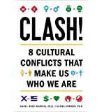 Clash!: 8 Cultural Conflicts That Make Us Who We Are (Hardback) - Common