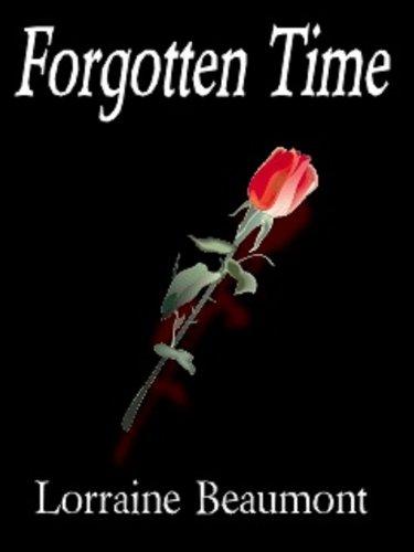 Forgotten Time (Ravenhurst Series ~ Book One Part One)