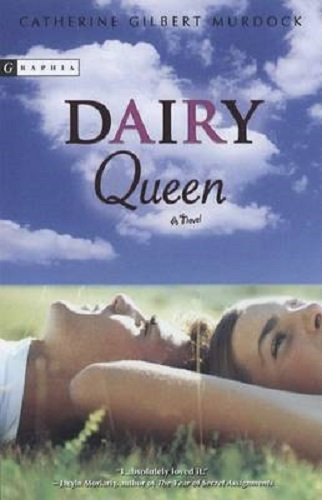 dairy-queen-by-catherine-gilbert-murdock-2007-paperback