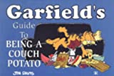 Garfield's Guide to Being a Couch Potato (Garfield Theme Books) (1841610399) by JIM DAVIS
