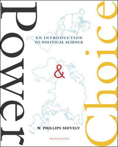 Power & Choice: An Introduction to Political Science, 9th Edition